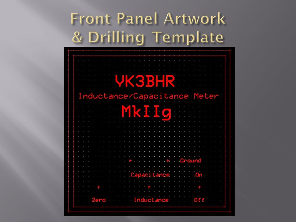 Front Panel Artwork & Drilling Template