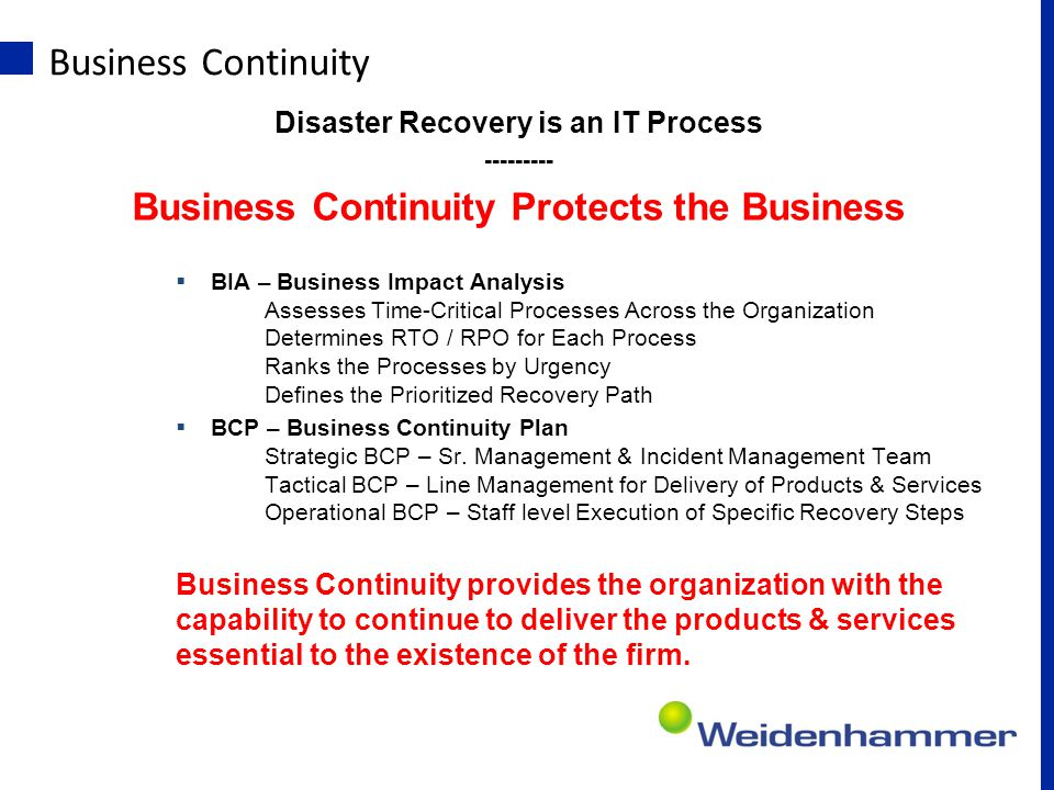 Business Continuity Business Continuity Protects the Business