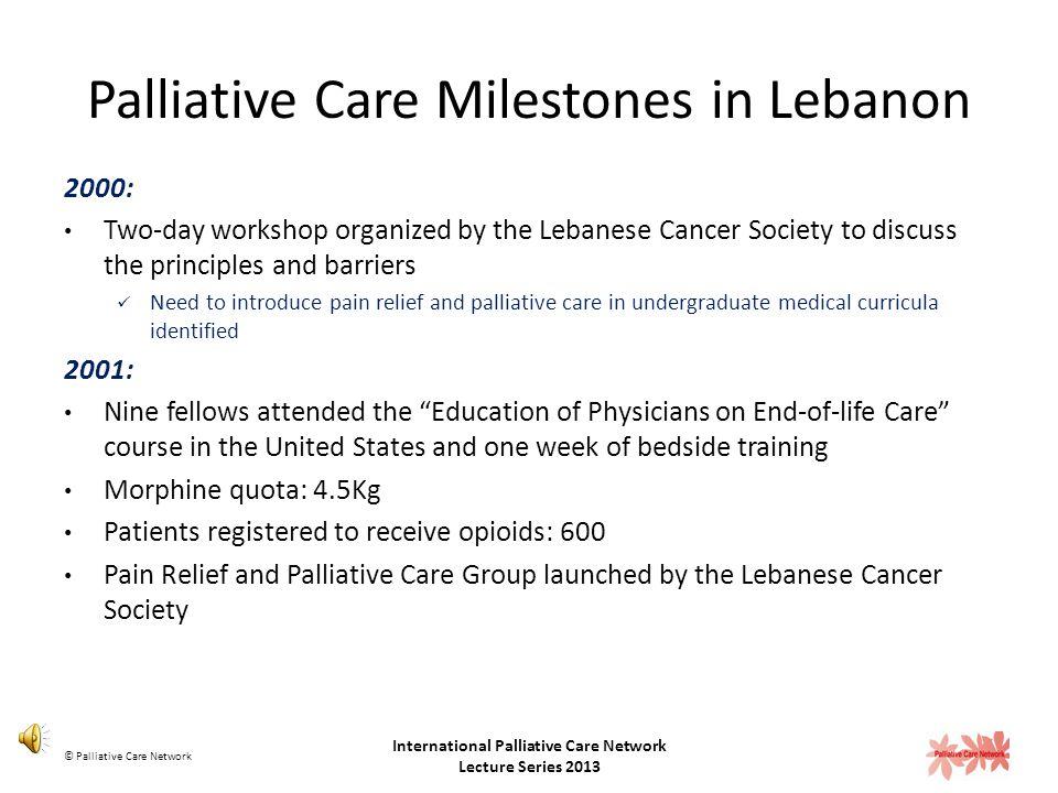 Palliative Care Milestones in Lebanon