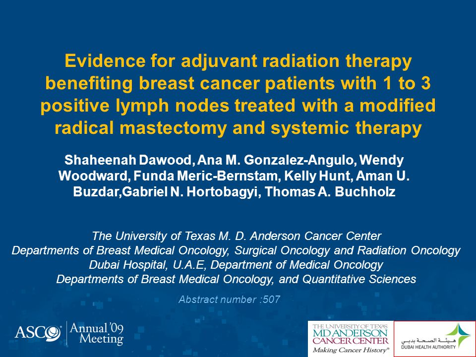 Evidence for adjuvant radiation therapy benefiting breast cancer patients with 1 to 3 positive lymph nodes treated with a modified radical mastectomy and systemic therapy