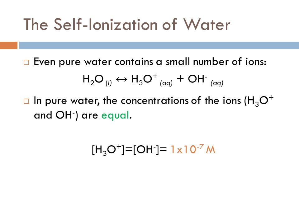 The Self-Ionization of Water