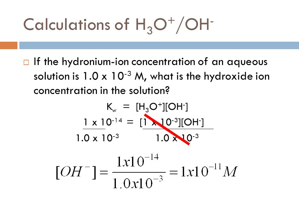Calculations of H3O+/OH-