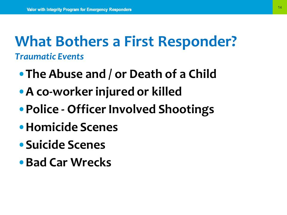 What Bothers a First Responder Traumatic Events