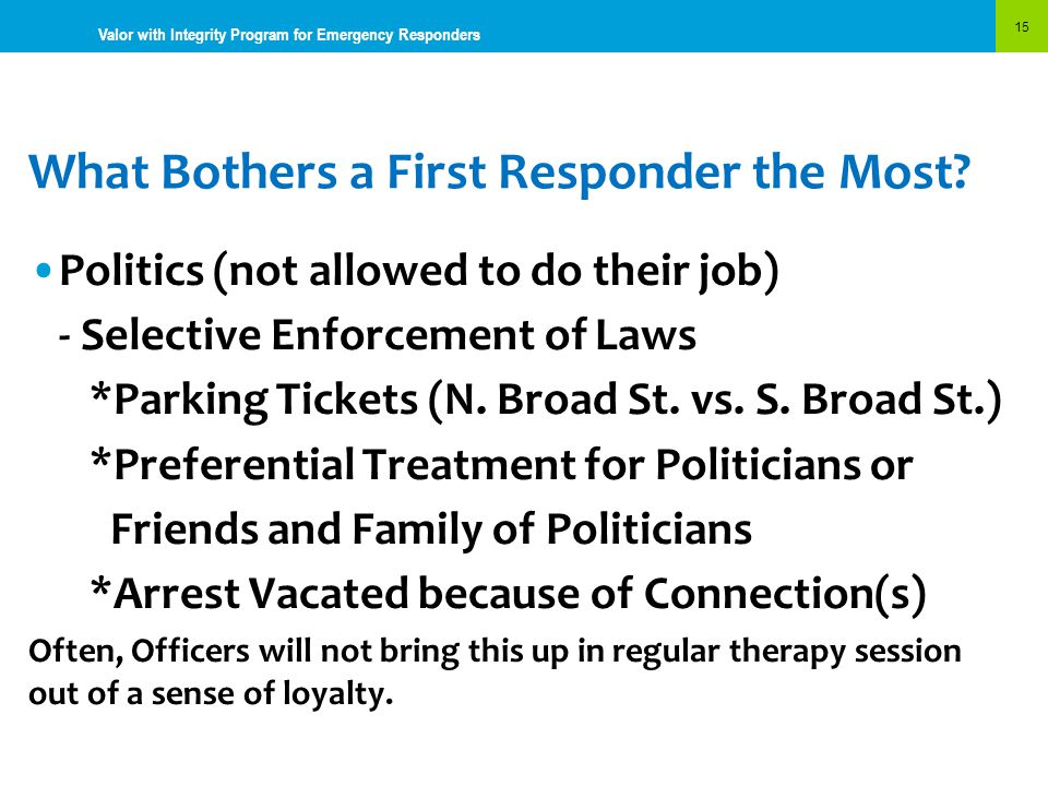 What Bothers a First Responder the Most