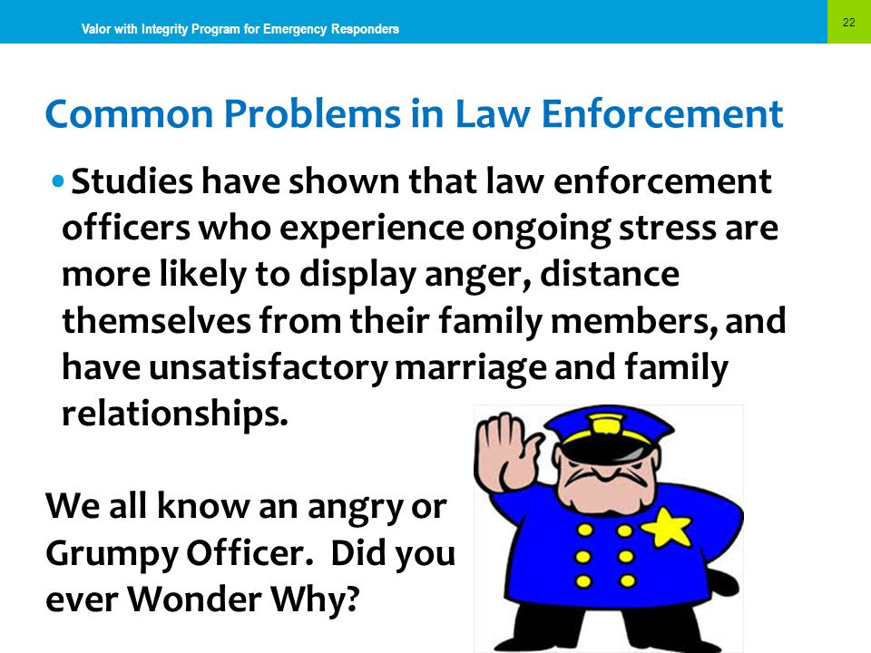 Common Problems in Law Enforcement
