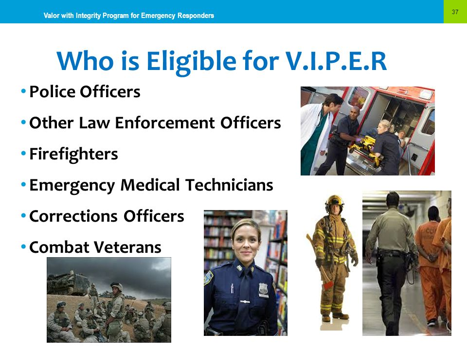 Who is Eligible for V.I.P.E.R