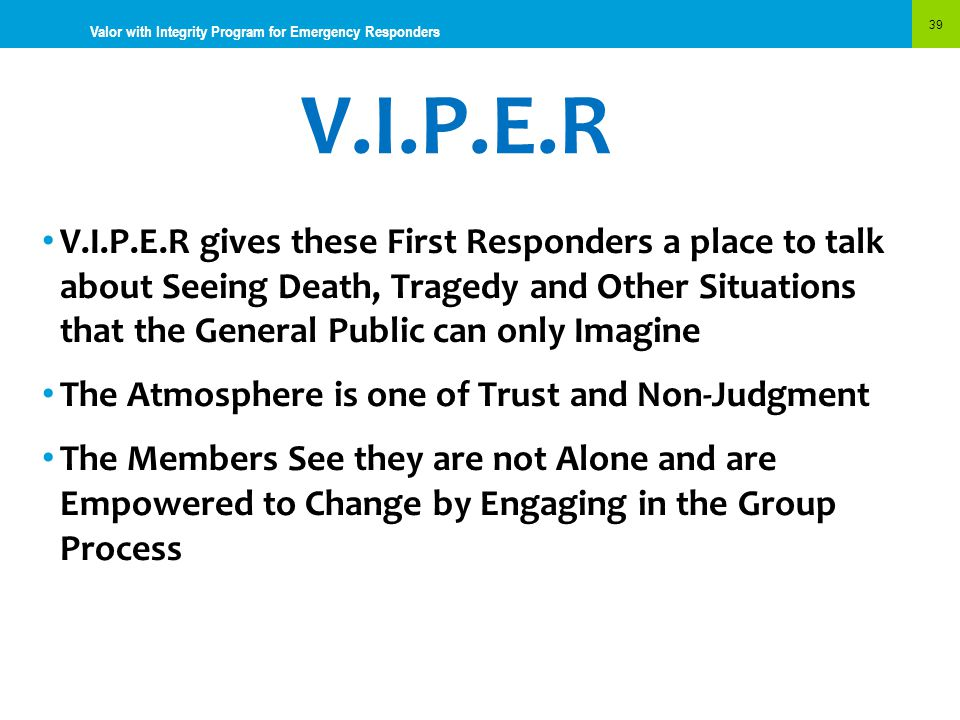 Valor with Integrity Program for Emergency Responders