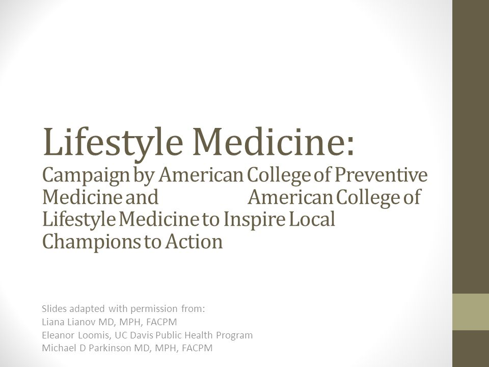 Lifestyle Medicine: Campaign by American College of Preventive Medicine and American College of Lifestyle Medicine to Inspire Local Champions to Action