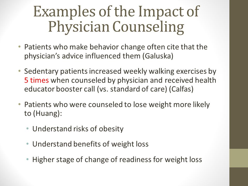 Examples of the Impact of Physician Counseling