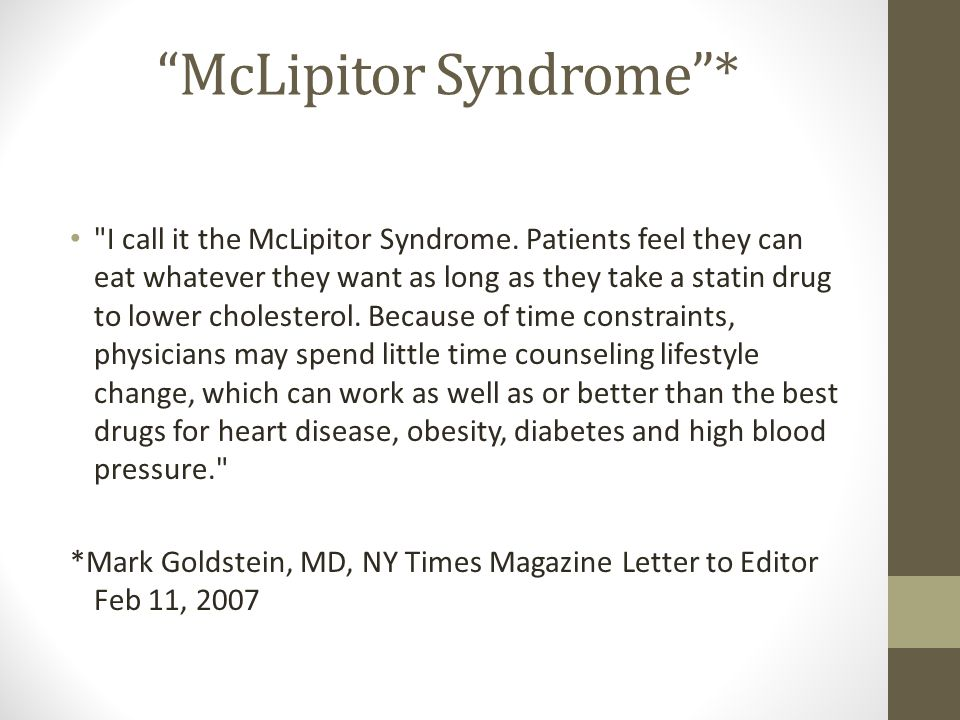McLipitor Syndrome *