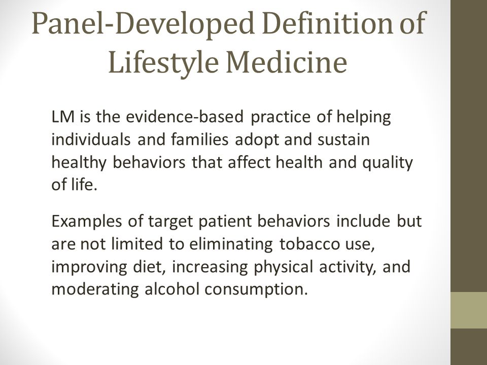 Panel-Developed Definition of Lifestyle Medicine