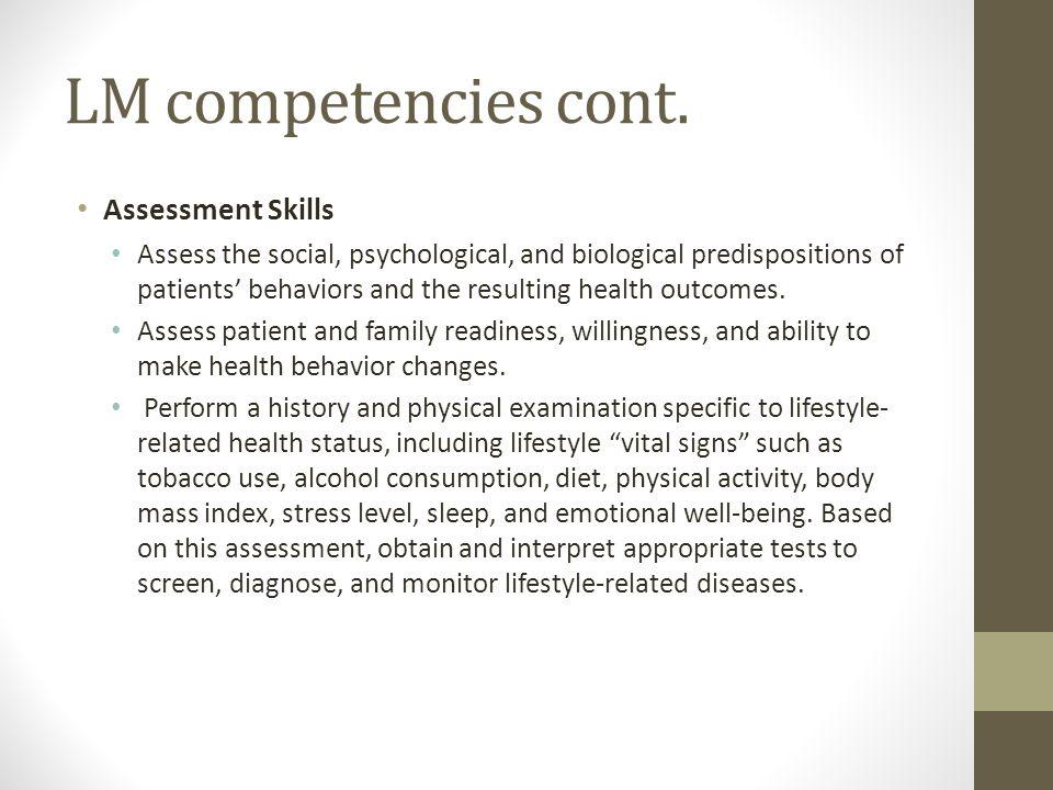 LM competencies cont. Assessment Skills