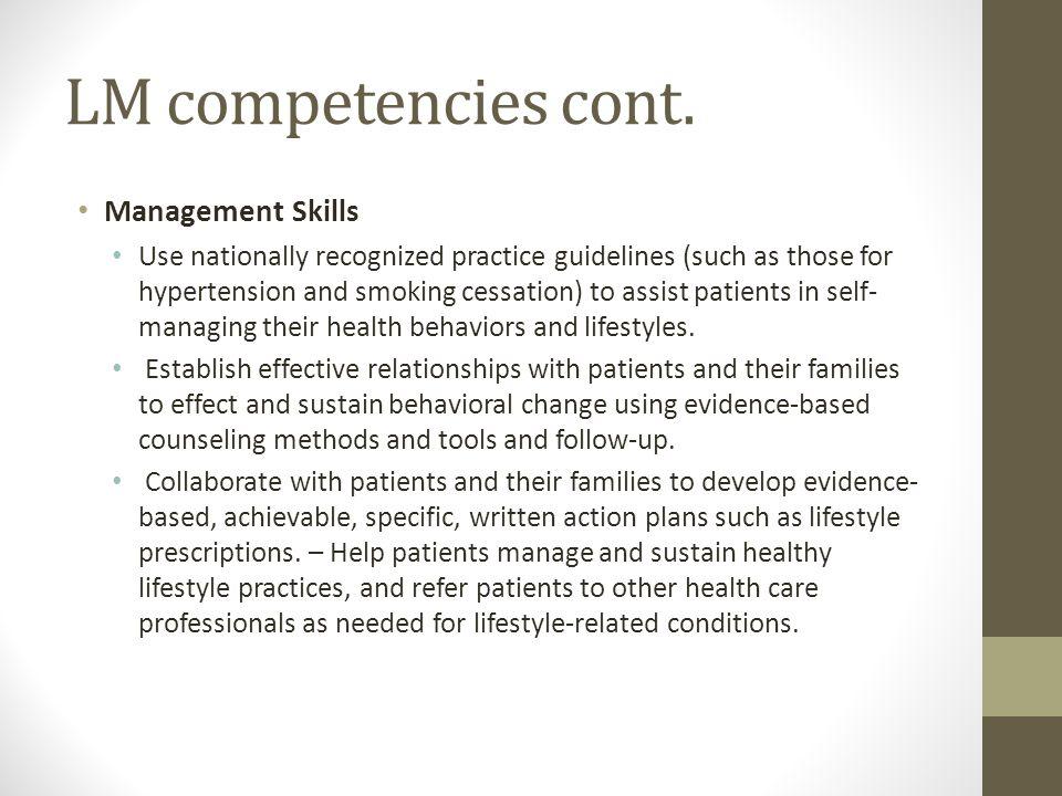LM competencies cont. Management Skills