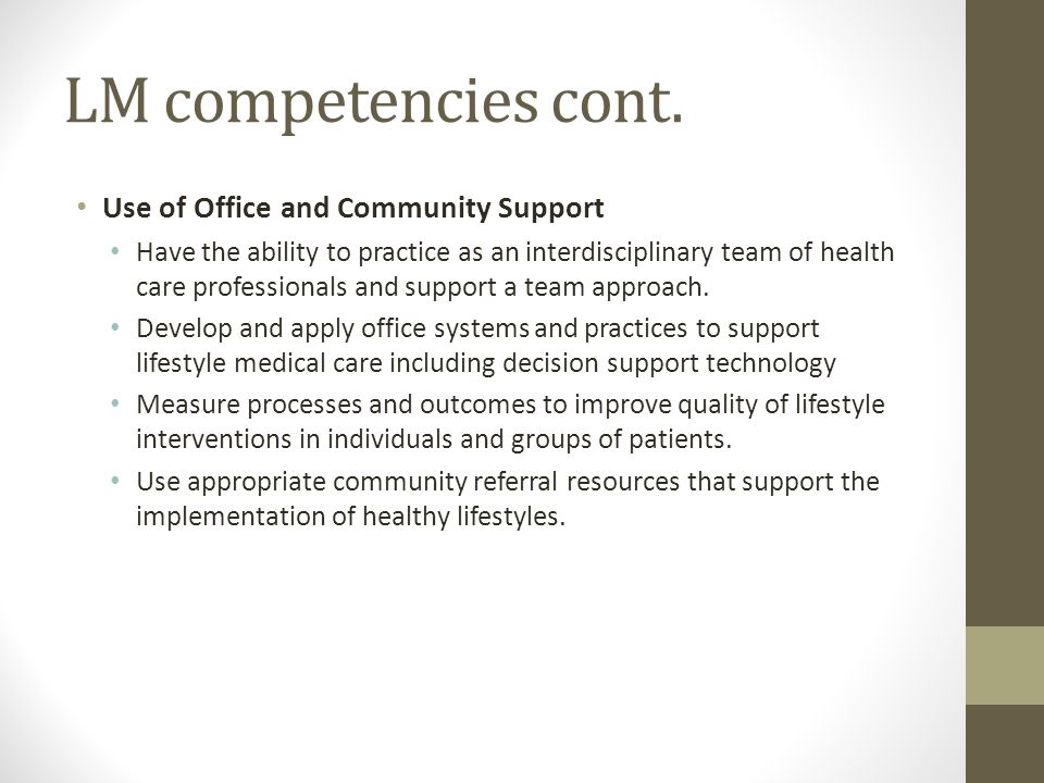 LM competencies cont. Use of Office and Community Support
