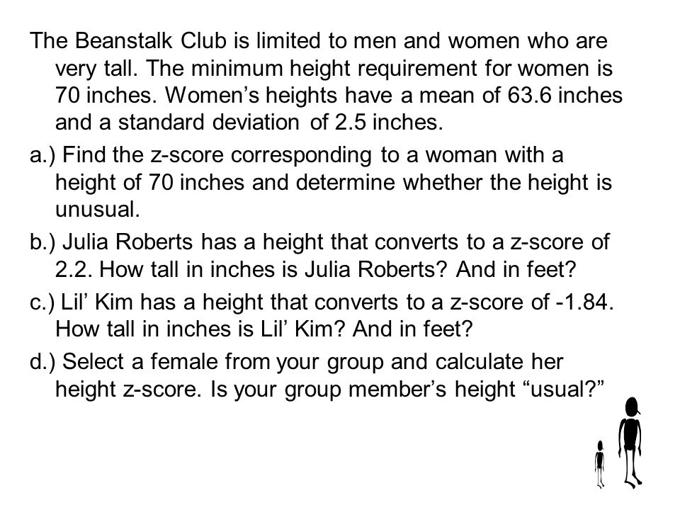 The Beanstalk Club is limited to men and women who are very tall