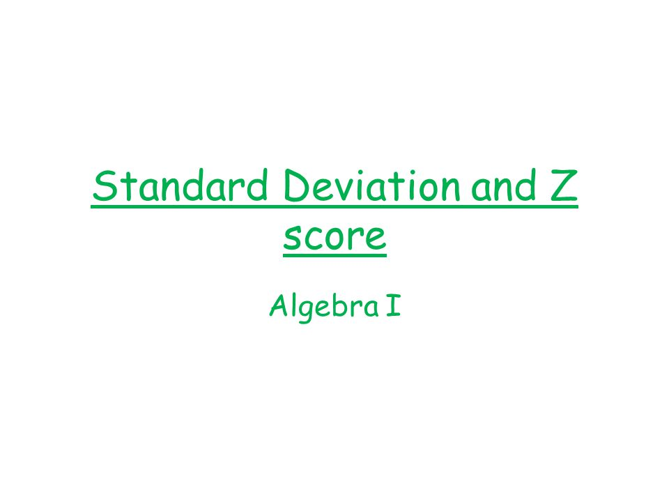 Standard Deviation and Z score