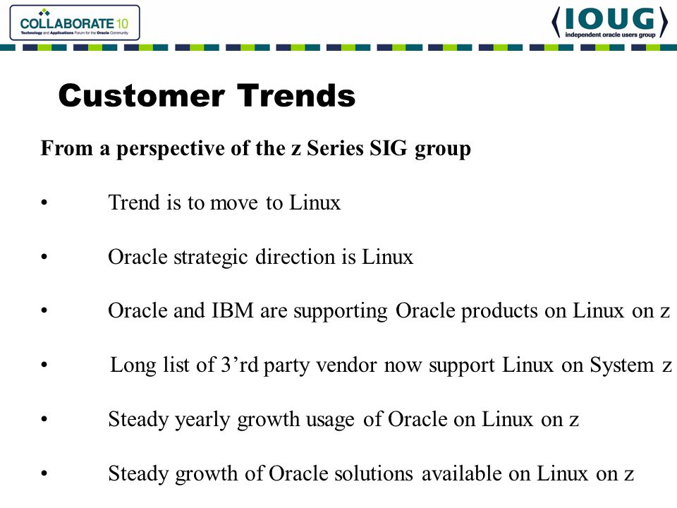 Customer Trends From a perspective of the z Series SIG group