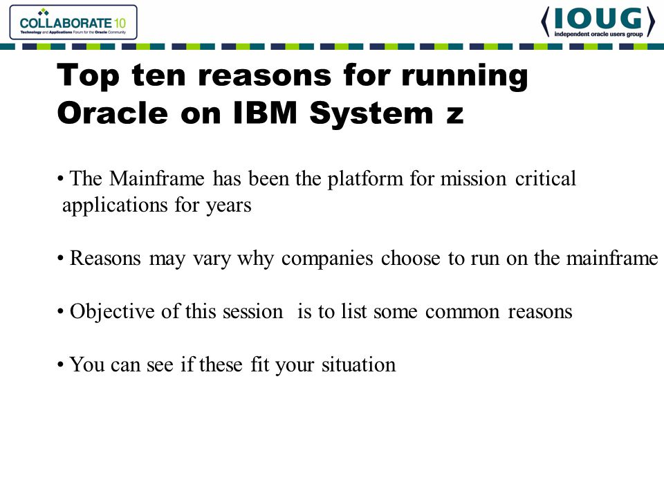 Top ten reasons for running Oracle on IBM System z