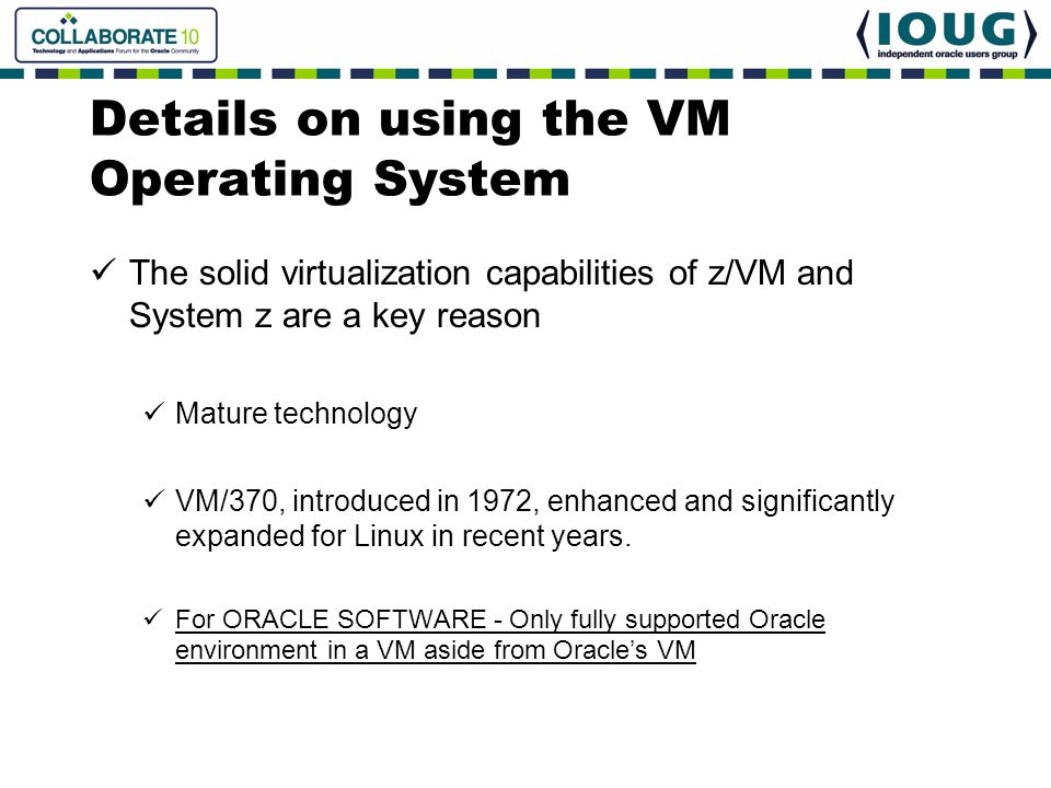 Details on using the VM Operating System