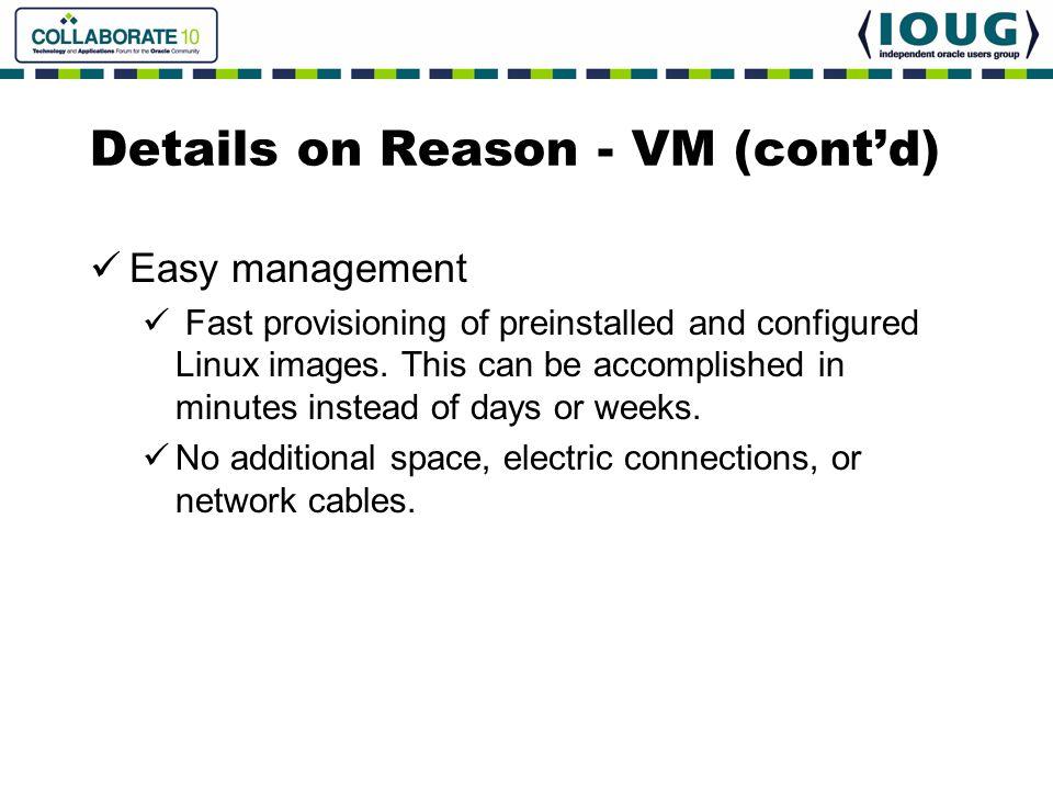 Details on Reason - VM (cont'd)
