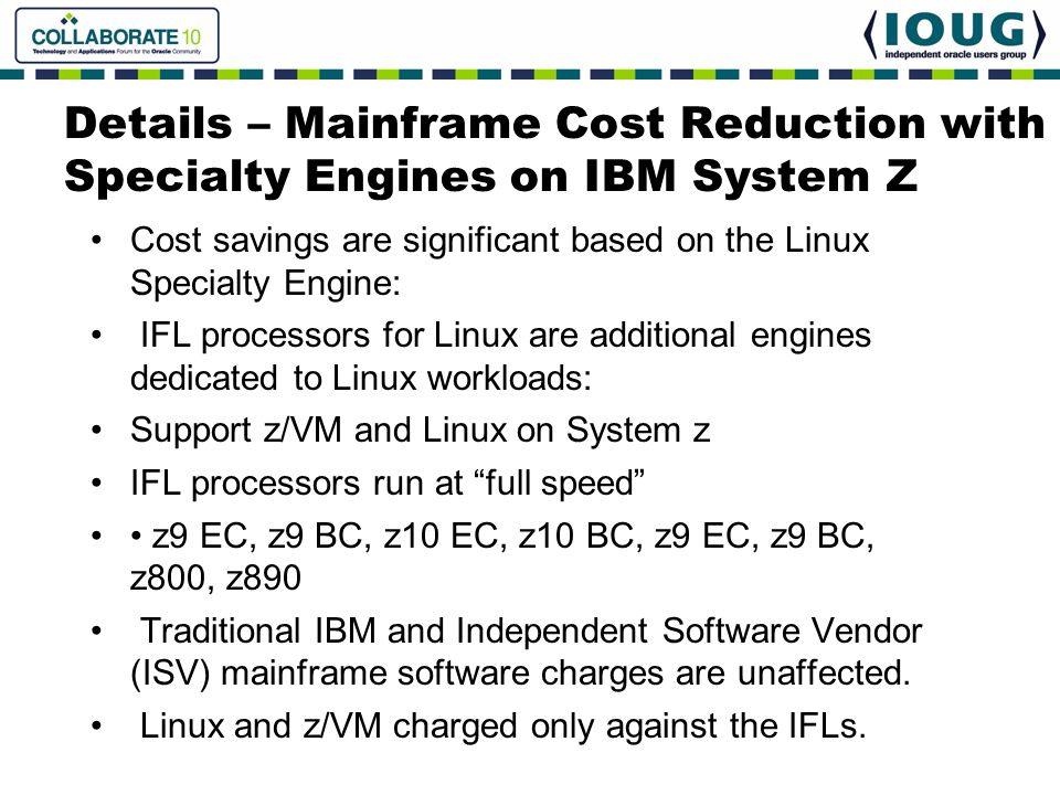 Details – Mainframe Cost Reduction with Specialty Engines on IBM System Z