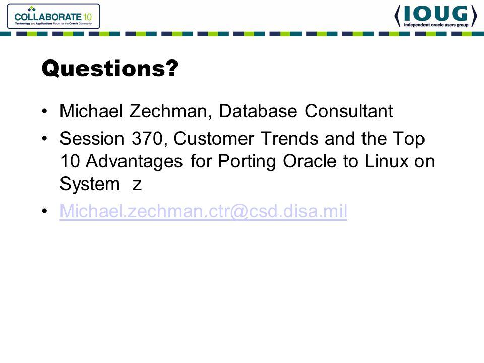 Questions Michael Zechman, Database Consultant
