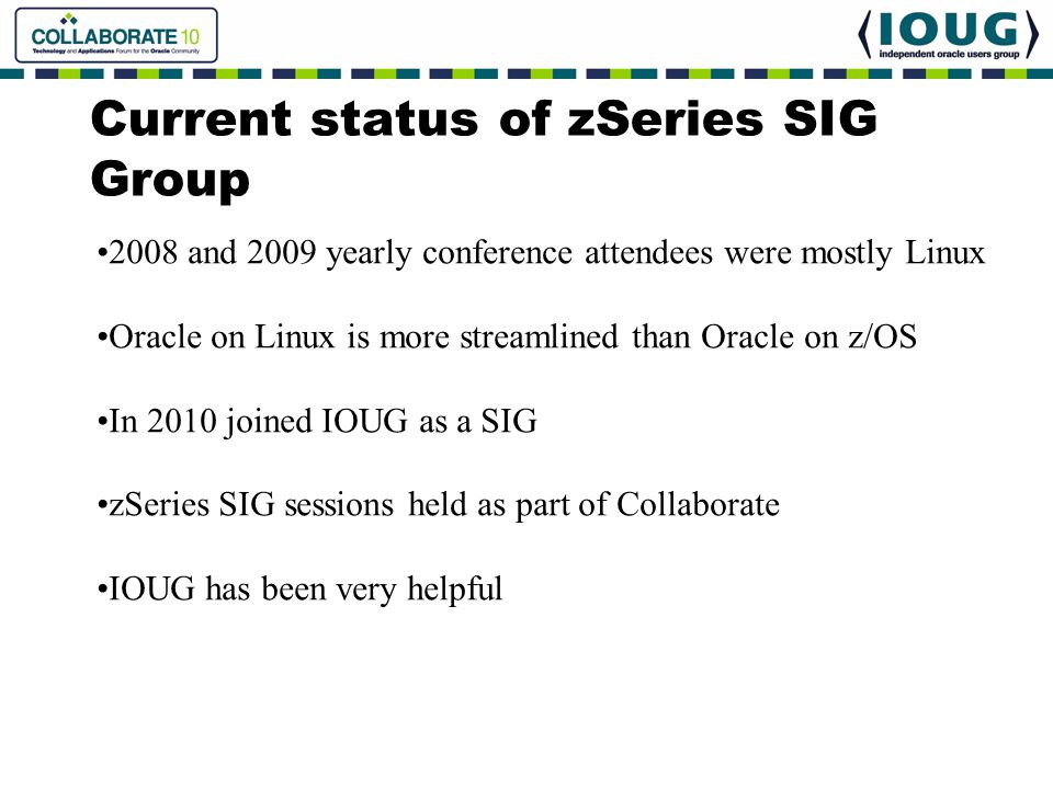 Current status of zSeries SIG Group