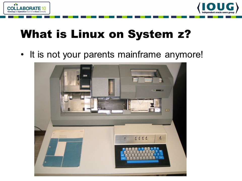What is Linux on System z