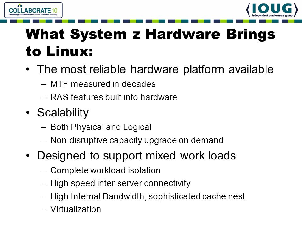 What System z Hardware Brings to Linux: