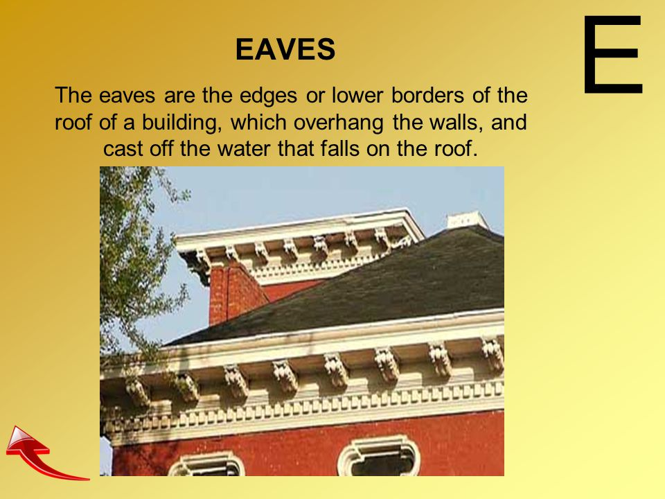 E EAVES.