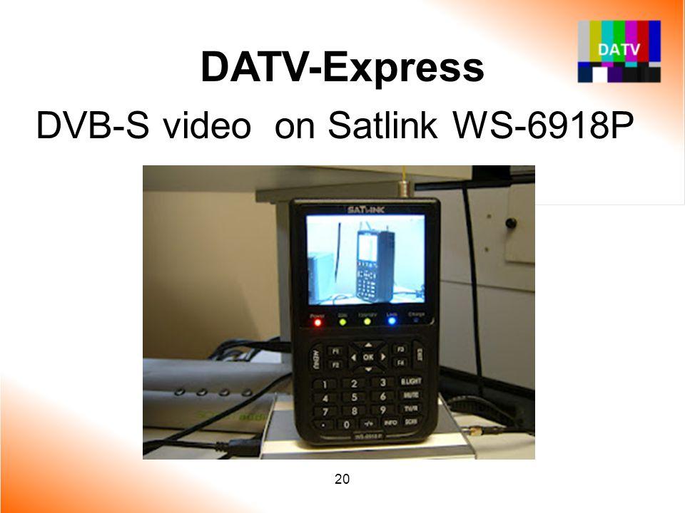 DATV-Express DVB-S video on Satlink WS-6918P 20