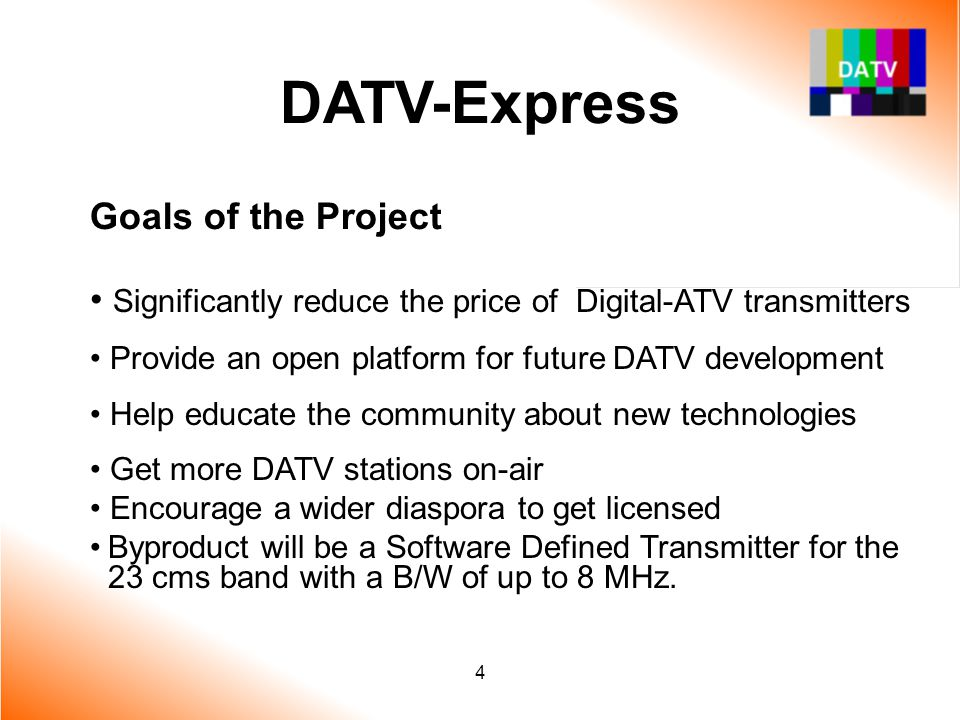 DATV-Express Goals of the Project