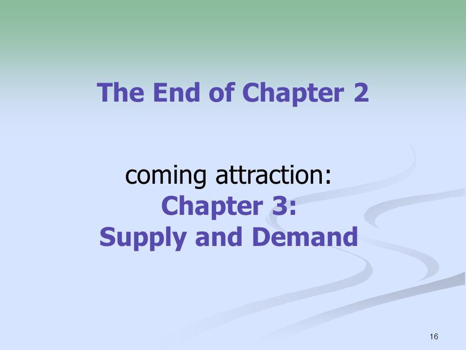 coming attraction: Chapter 3: Supply and Demand
