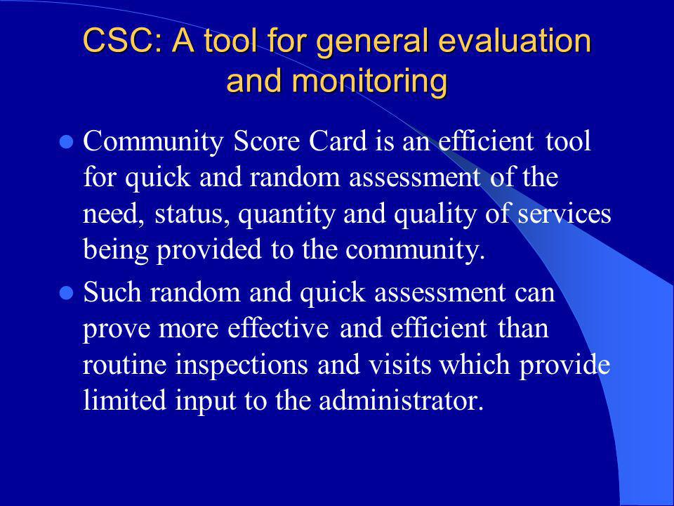 CSC: A tool for general evaluation and monitoring