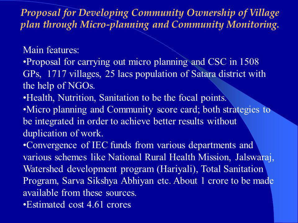 Proposal for Developing Community Ownership of Village plan through Micro-planning and Community Monitoring.