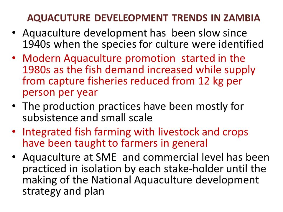 AQUACUTURE DEVELEOPMENT TRENDS IN ZAMBIA