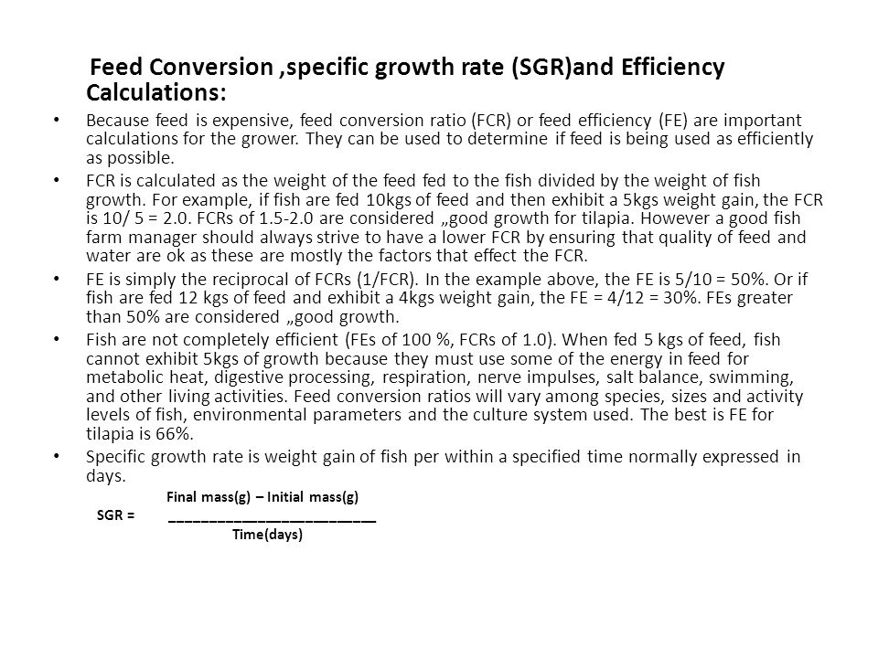 Feed Conversion ,specific growth rate (SGR)and Efficiency Calculations: