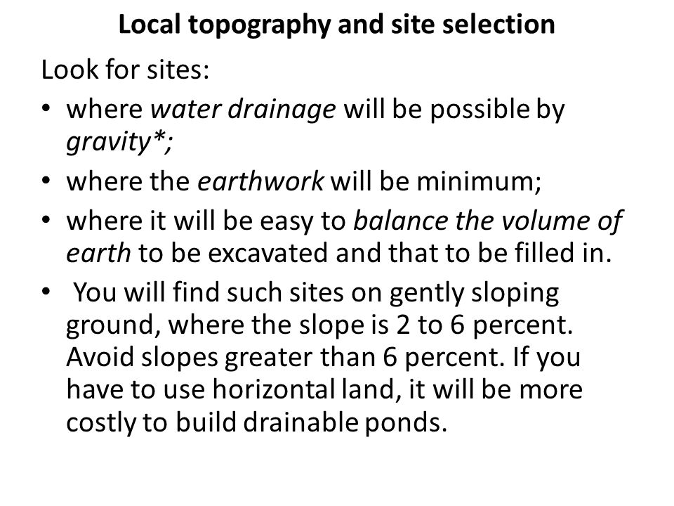 Local topography and site selection