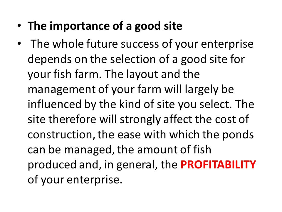The importance of a good site