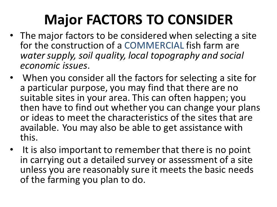 Major FACTORS TO CONSIDER