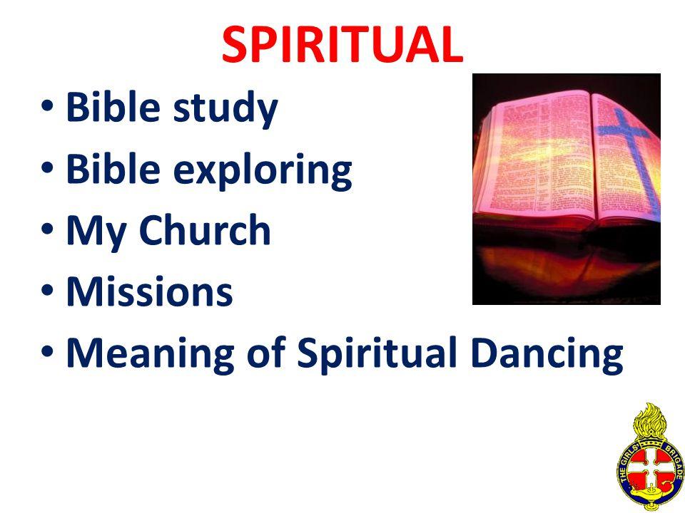 SPIRITUAL Bible study Bible exploring My Church Missions