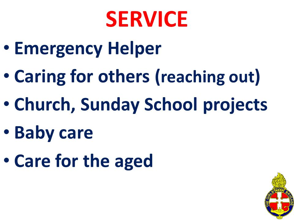 SERVICE Emergency Helper Caring for others (reaching out)