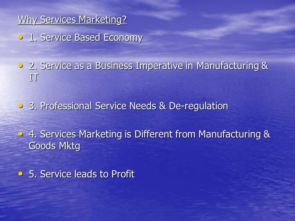 Why Services Marketing