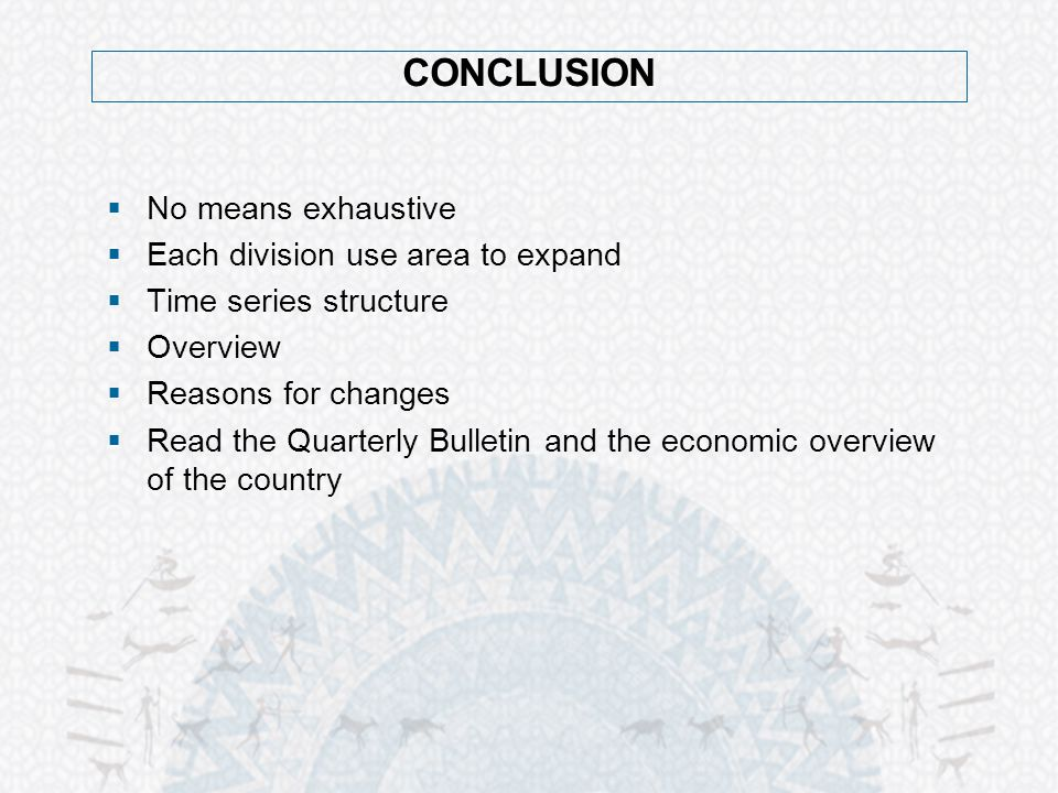 CONCLUSION No means exhaustive Each division use area to expand