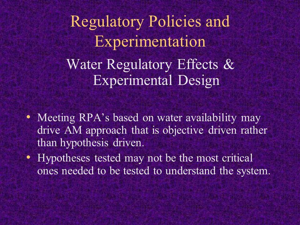 Regulatory Policies and Experimentation