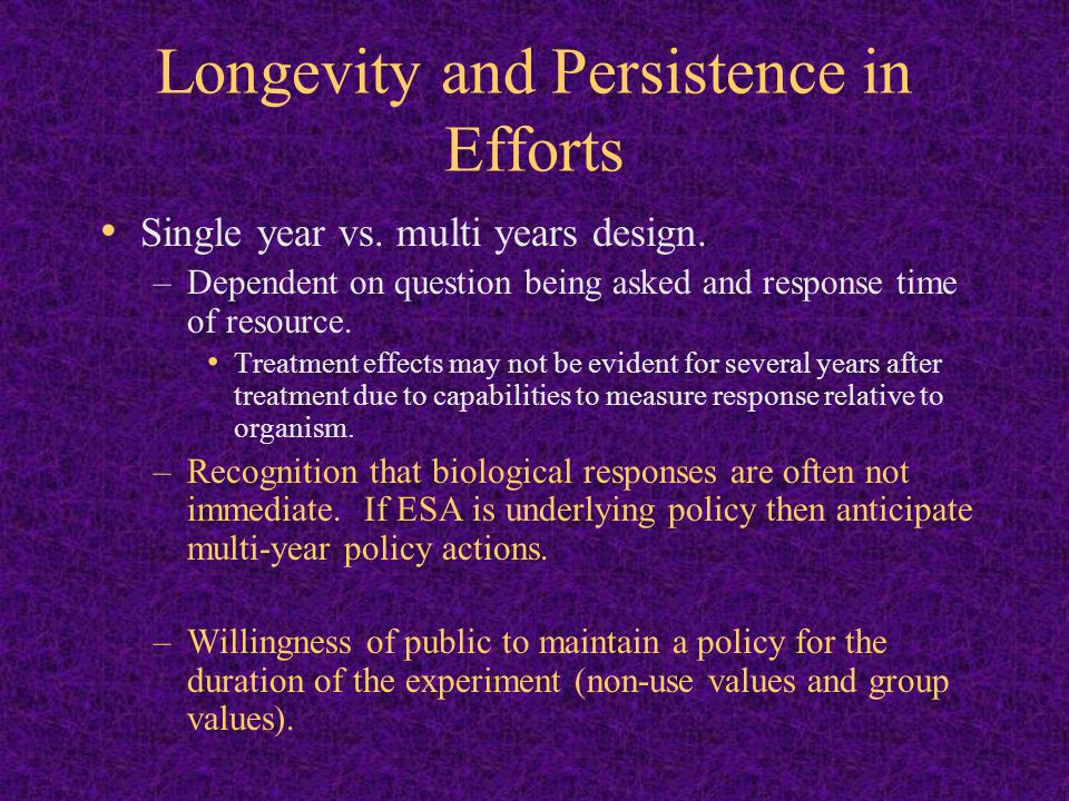 Longevity and Persistence in Efforts