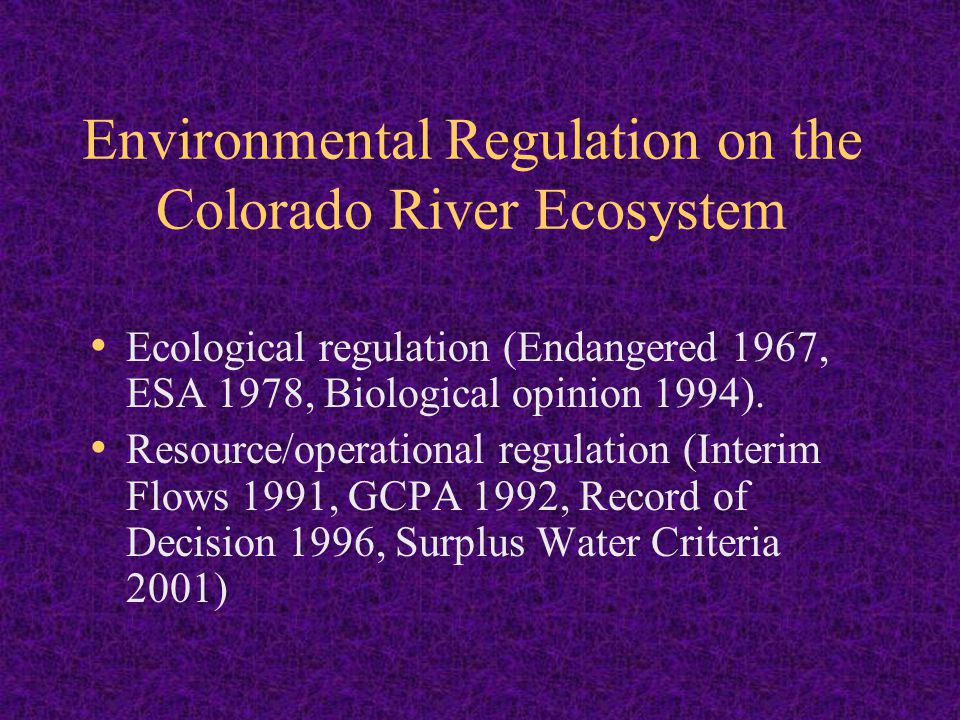 Environmental Regulation on the Colorado River Ecosystem