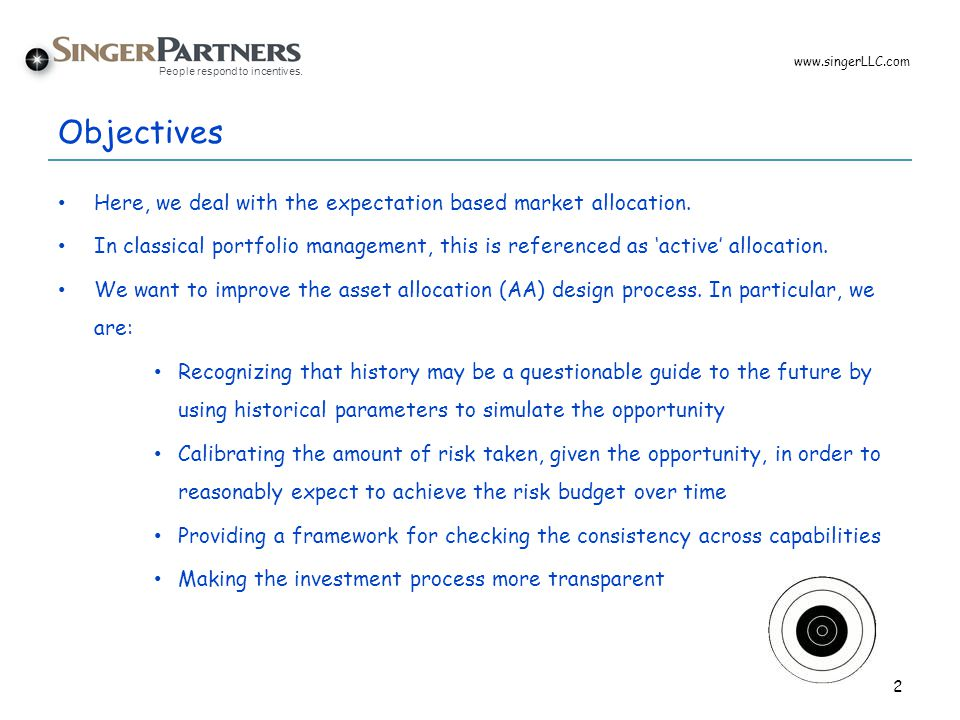 Objectives Here, we deal with the expectation based market allocation.