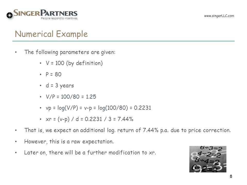 Numerical Example The following parameters are given:
