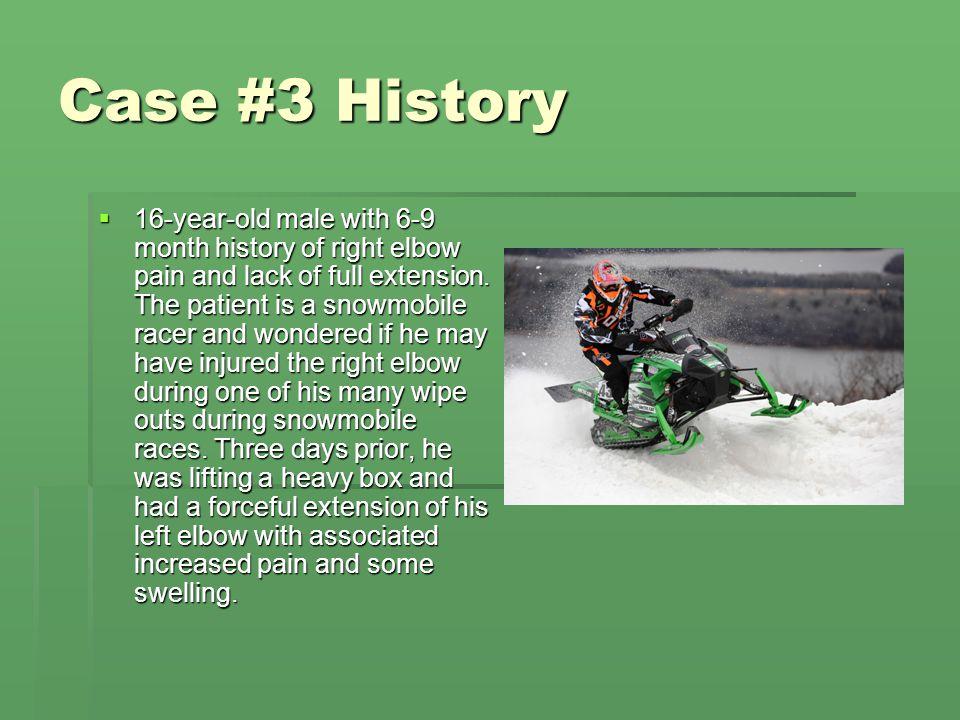 Case #3 History